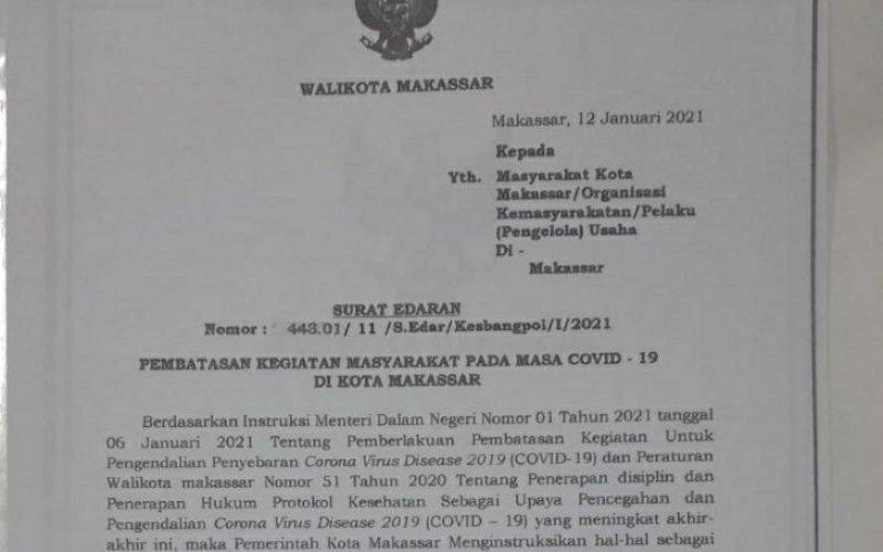 SURAT EDARAN. Surat Edaran Wali Kota Makassar tentang Pembatasan Kegiatan Masyarakat Pada Masa Pandemi Covid-19 di Kota Makassar. foto: screenshot