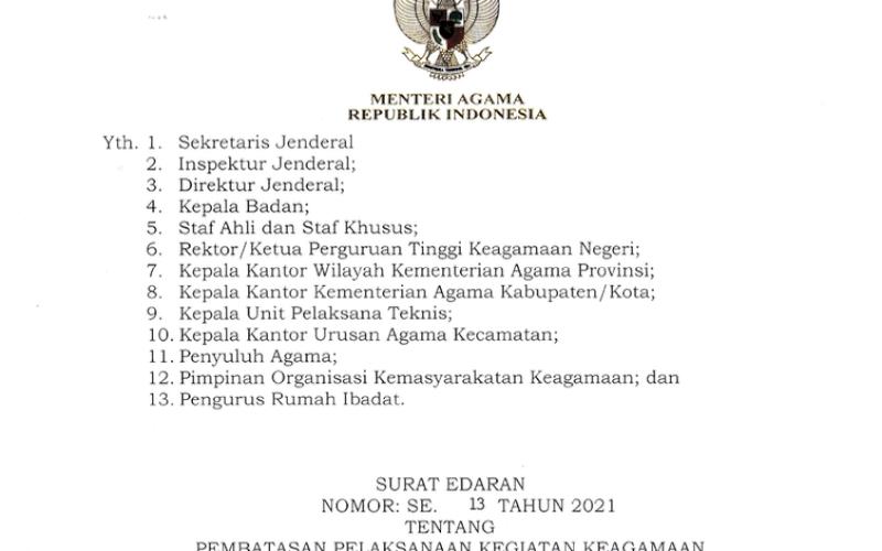 EDARAN. Surat Edaran Nomor 13 Tahun 2021 tentang Pembatasan Pelaksanaan Kegiatan Keagamaan di Rumah Ibadah. foto: istimewa